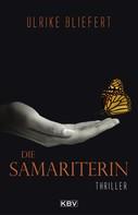 Ulrike Bliefert: Die Samariterin ★★★★