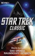 Diane Carey: Star Trek - Classic: Das große Raumschiffrennen ★★★★