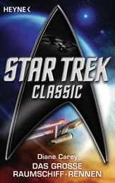 Star Trek - Classic: Das große Raumschiffrennen - Roman