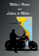 Neal Powers: Millie's Honor and Letters to Millie