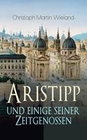 Christoph Martin Wieland: Aristipp und einige seiner Zeitgenossen