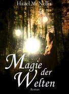 Hazel McNellis: Magie der Welten ★★★
