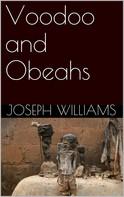 Joseph Williams: Voodoo and Obeahs