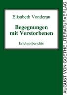 Elisabeth Vonderau: Begegnungen mit Verstorbenen