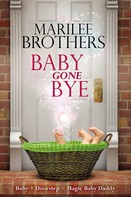 Marilee Brothers: Baby Gone Bye ★★★★