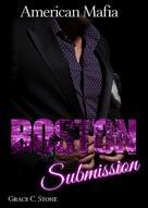 Grace C. Stone: American Mafia: Boston Submission