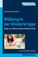 Dorothee Gutknecht: Bildung in der Kinderkrippe