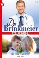Sissi Merz: Dr. Brinkmeier Classic 15 – Arztroman ★★★★