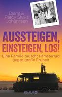 Diana Johannsen: Aussteigen, einsteigen, los! ★★★
