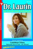 Patricia Vandenberg: Dr. Laurin 167 – Arztroman ★★★★★