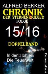 Folge 15/16 - Chronik der Sternenkrieger Doppelband