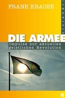 Frank Krause: Die Armee