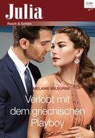 Melanie Milburne: Verlobt mit dem griechischen Playboy ★★★★