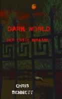 Chris Bennett: Dark World