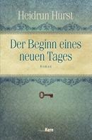 Heidrun Hurst: Der Beginn eines neuen Tages ★★★★★