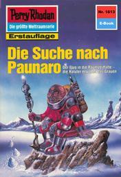 """Perry Rhodan 1613: Die Suche nach Paunaro - Perry Rhodan-Zyklus """"Die Ennox"""""""