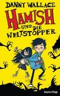 Danny Wallace: Hamish und die Weltstopper ★★★★★
