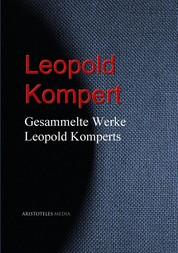 Gesammelte Werke Leopold Komperts