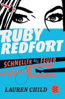 Lauren Child: Ruby Redfort – Schneller als Feuer ★★★★★