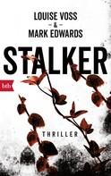 Louise Voss: Stalker ★★★★
