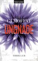 G.J. Moffat: Ungnade ★★★