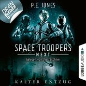 Kalter Entzug - Space Troopers Next, Folge 2 (Ungekürzt)
