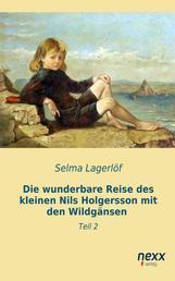 Die wunderbare Reise des kleinen Nils Holgersson mit den Wildgänsen - Teil 2