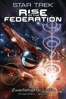 Christopher L. Bennett: Star Trek - Rise of the Federation 3: Zweifelhafte Logik ★★★
