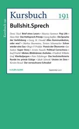Kursbuch 191 - Bullshit. Sprech