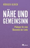 Rüdiger Ulrich: Nähe und Gemeinsinn
