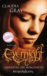 Evernight - Gefährtin der Morgenröte - Roman