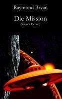 Raymond Bryan: Die Mission ★★★
