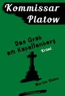 Martin Olden: Kommissar Platow, Band 2: Das Grab am Kapellenberg ★★★★