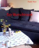 Dagmar Heyer: Der Wunschtraum ★