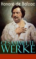 de Balzac, Honoré: Gesammelte Werke
