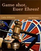 Celia Williams: Game shot, Euer Ehren ★★★★