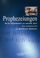 Stephan Berndt: Prophezeiungen ★★