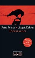Jürgen Kehrer: Todeszauber ★★★★