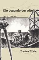Torsten Thiele: Die Legende der Alten ★★★