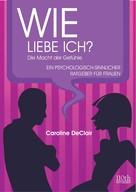 Caroline DeClair: WIE LIEBE ICH? ★★★★★