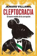 Jenaro Villamil: Cleptocracia