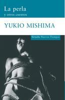 Yukio Mishima: La perla y otros cuentos