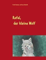 Rafal, der kleine Wolf