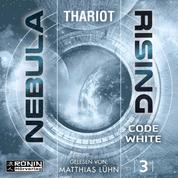 Code White - Nebula Rising, Band 3 (ungekürzt)