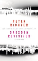 Peter Richter: Dresden Revisited