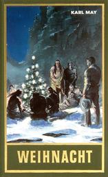 Weihnacht - Reiseerzählung, Band 24 der Gesammelten Werke