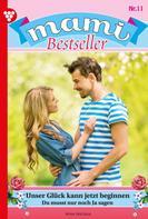 Nina Nicolai: Mami Bestseller 11 – Familienroman ★★★★★