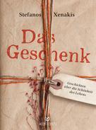Stefanos Xenakis: Das Geschenk