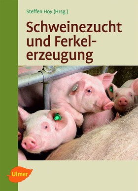 Schweinezucht und Ferkelerzeugung
