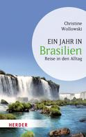 Christine Wollowski: Ein Jahr in Brasilien ★★★